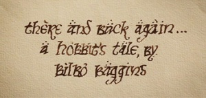 there and back again... a hobbit's tale by Bilbo Baggins